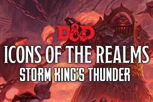 D&D Icons of the Realms Storm King