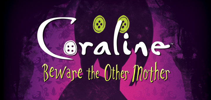 Help Coraline Escape The Other World In Coraline Beware The Other Mother Available Now Wizkids