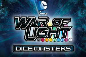 DC Comics: Dice Masters: War of Light