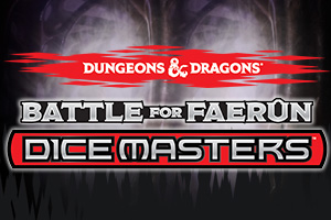 Dice Masters Battle for Faerûn