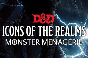 D&D Icons of the Realms Monster Menagerie