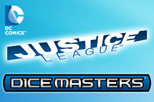 DC Comics Dice Masters: Justice League